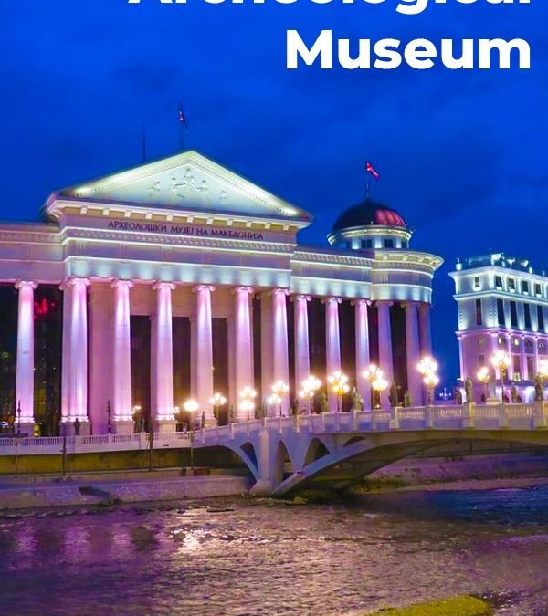 Archeological Museum of Macedonia